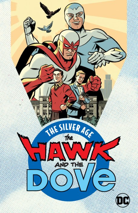 The Hawk & the Dove - The Silver Age #1 - TPB