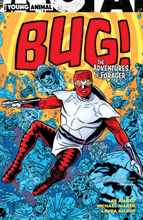 Bug! The Adventures of Forager #1 - TPB