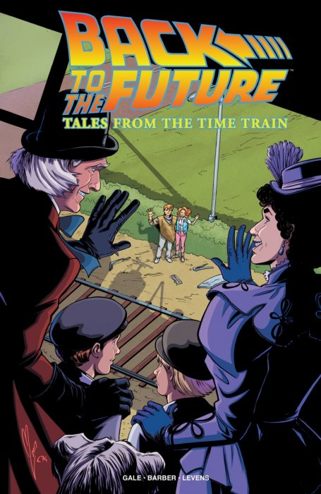 Back to the Future - Tales from the Time Train #1 - TPB