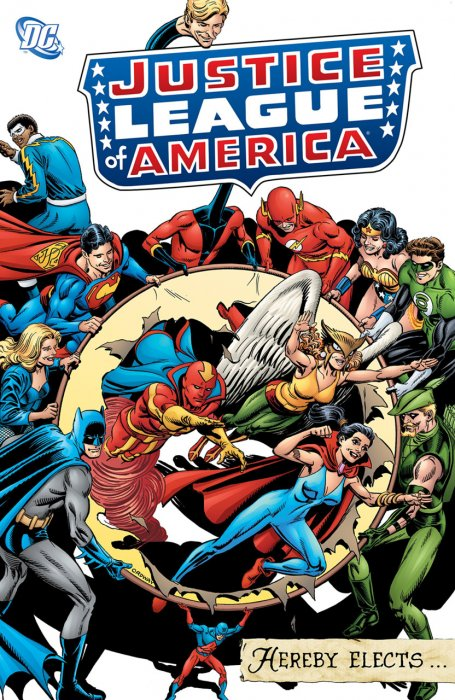 Justice League of America Hereby Elects #1 - TPB
