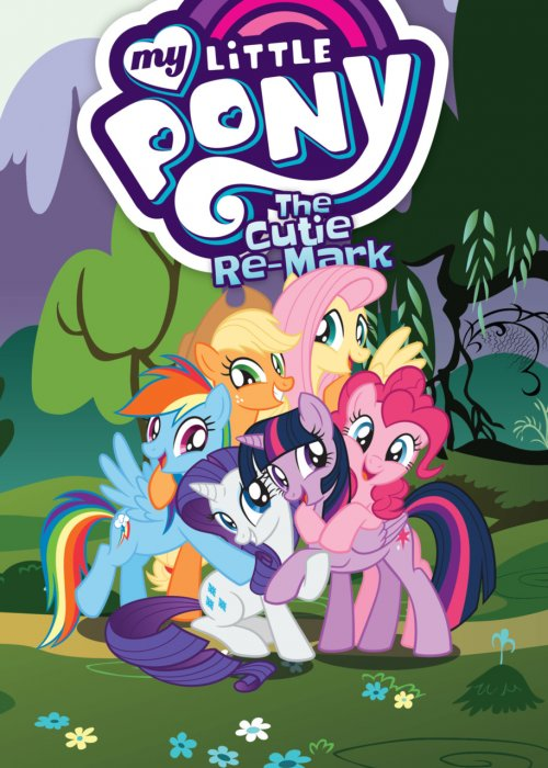 My Little Pony (Animated) Vol.10 - The Cutie Re-Mark