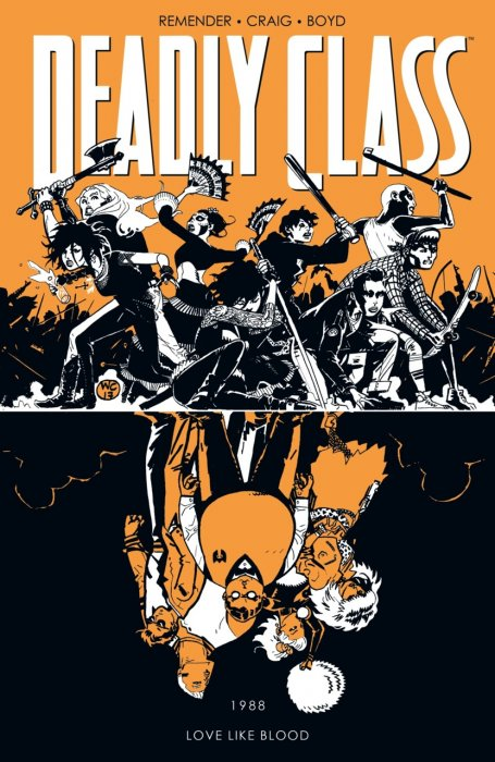 Deadly Class Vol.7 - Love Like Blood