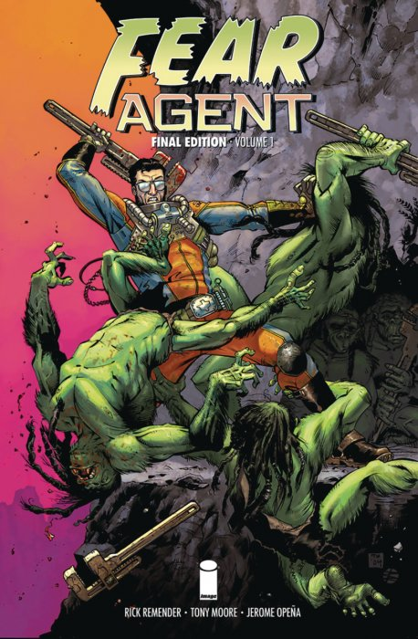 Fear Agent - Final Edition Vol.1-3 Complete