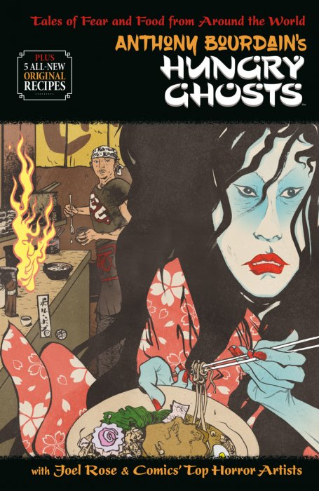 Anthony Bourdain's Hungry Ghosts #1 - HC