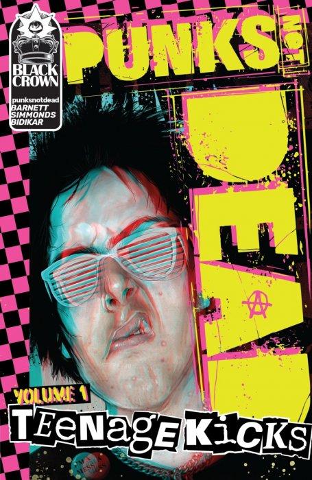 Punks Not Dead  Vol.1 - Teenage Kicks