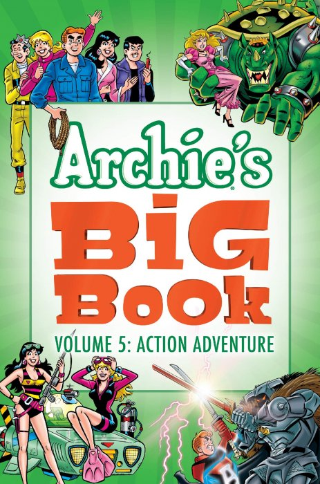 Archie's Big Book Vol.5 - Action - Adventure