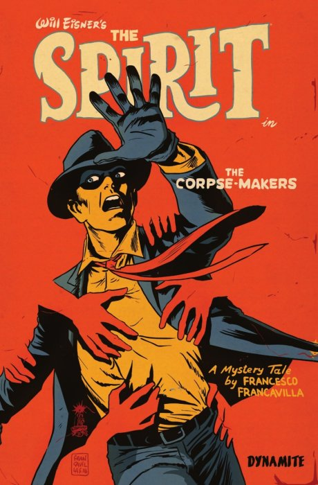 Will Eisner's The Spirit - The Corpse-Makers #1 - HC