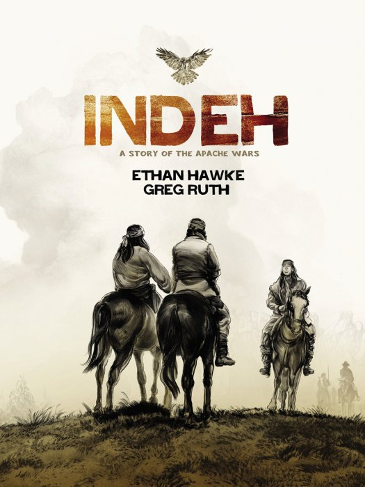 Indeh - A Story of the Apache Wars #1 - GN