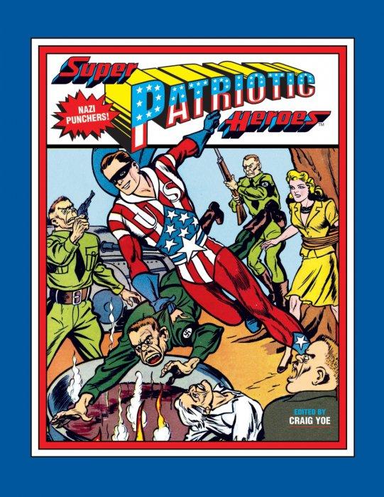 Super Patriotic Heroes #1 - HC