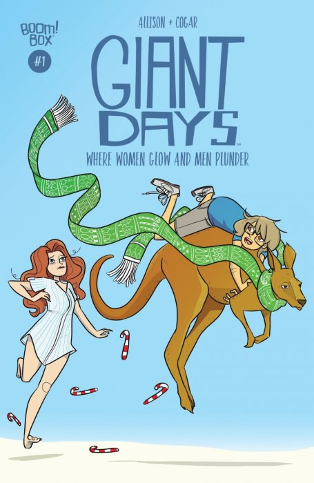 Giant Days - Where Women Glow and Men Plunder #1