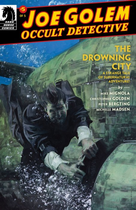 Joe Golem - Occult Detective--The Drowning City #5