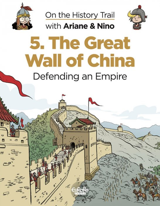 On the History Trail with Ariane & Nino #5 - The Great Wall of China