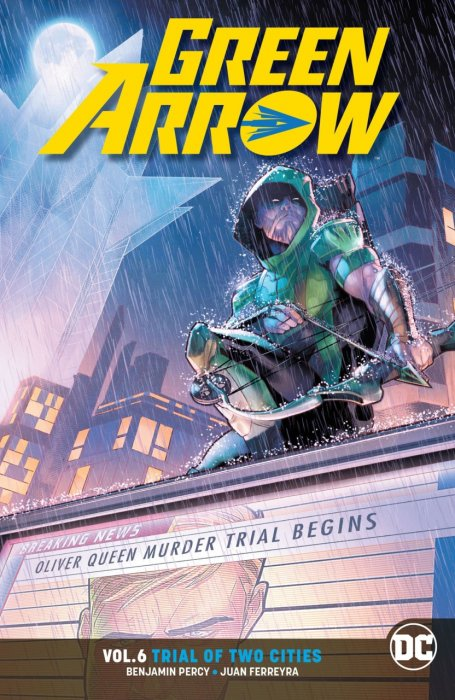 Green Arrow Vol.6 - Trial of Two Cities