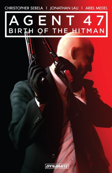 Agent 47 - Birth of the Hitman Vol.1