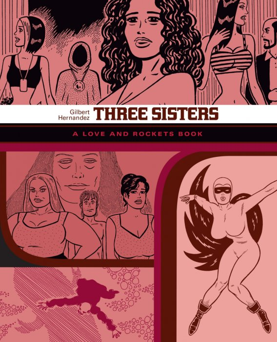 The Love and Rockets Library Vol.14 - Three Sisters