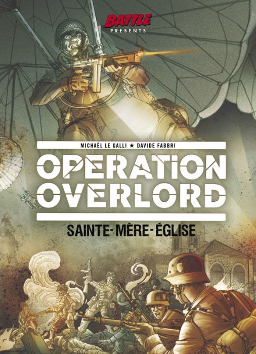 Operation Overlord #1 - Sainte-Mere-Eglise