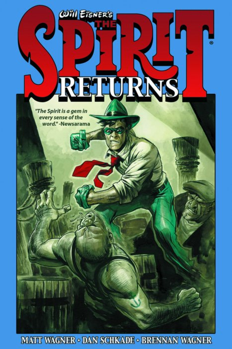 Will Eisner's The Spirit Vol.1 - The Spirit Returns