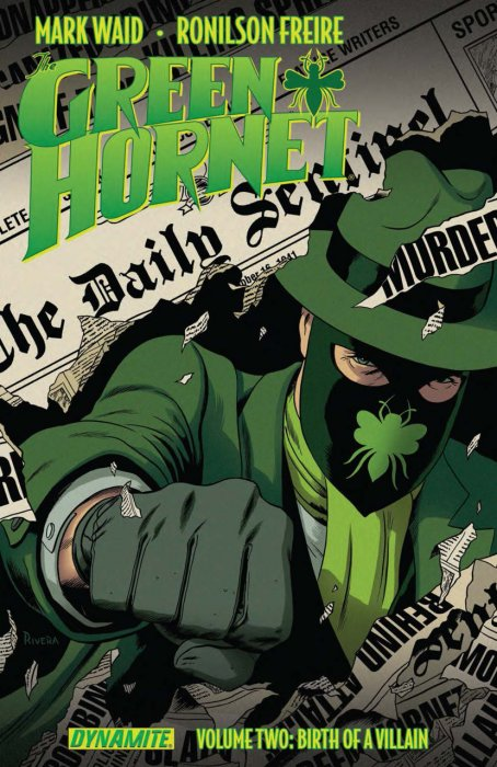 The Green Hornet Vol.2 - Birth of a Villain