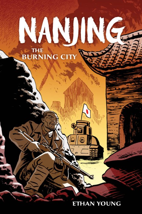 Nanjing - The Burning City #1 - HC/SC