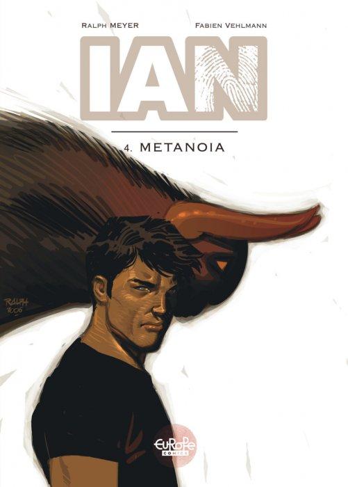 IAN #4 - Metanoia