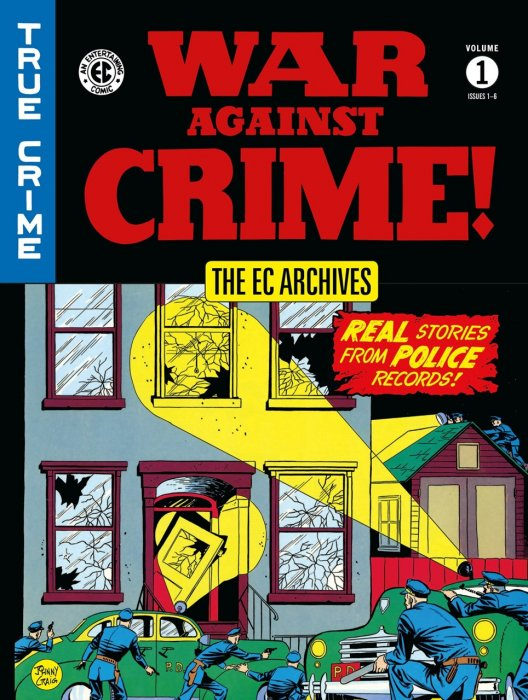 The EC Archives - War Against Crime! Vol.1