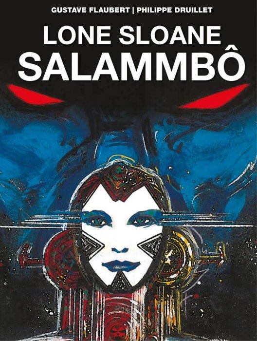 Lone Sloane #4 - Salammbo