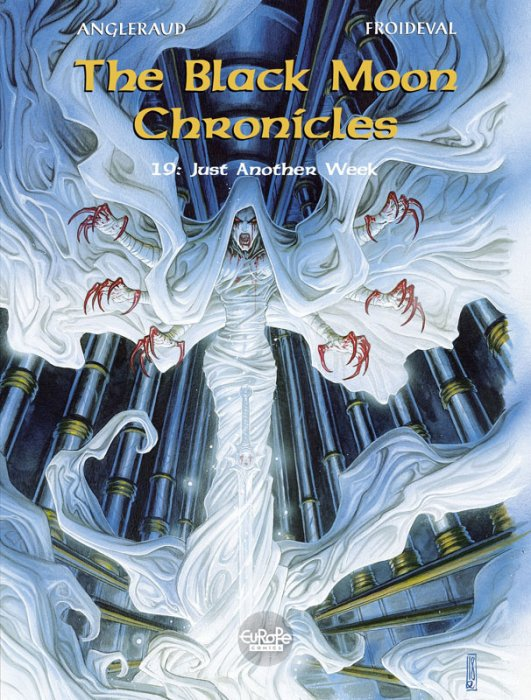 The Black Moon Chronicles #19 - Just Another Week