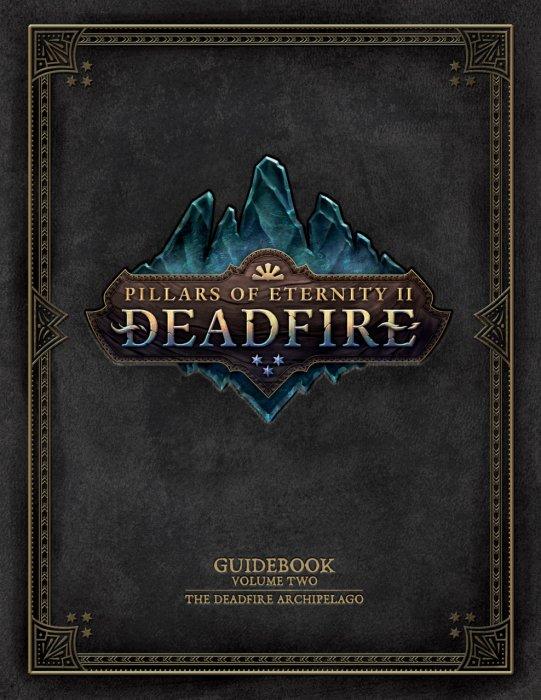 Pillars of Eternity Guidebook Vol.2 - The Deadfire Archipelago