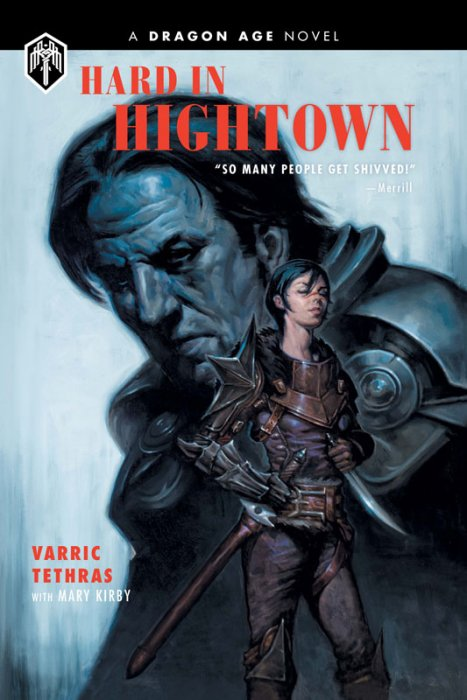 Dragon Age - Hard in Hightown #1