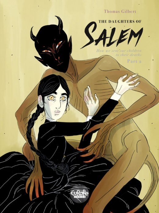 The Daughters of Salem #2 - How we sent our children to their deaths