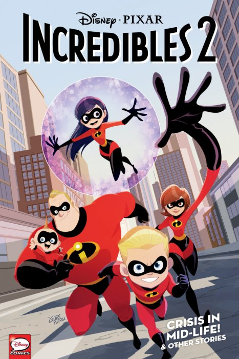 Incredibles 2 - Crisis in Mid-Life! & Other Stories #1 - TPB