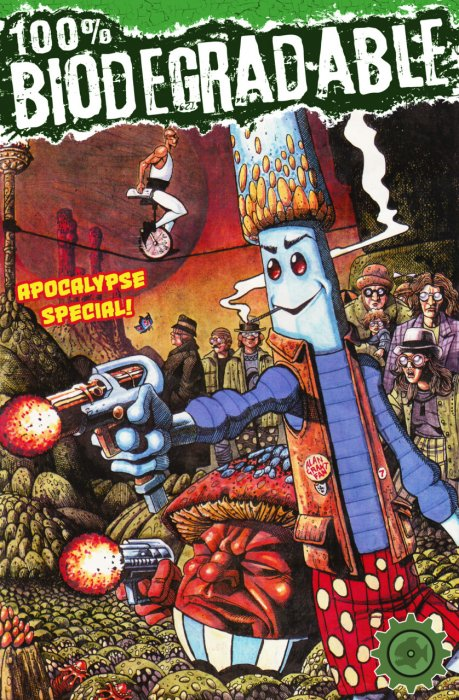 100% Biodegradable - Apocalypse Special #1