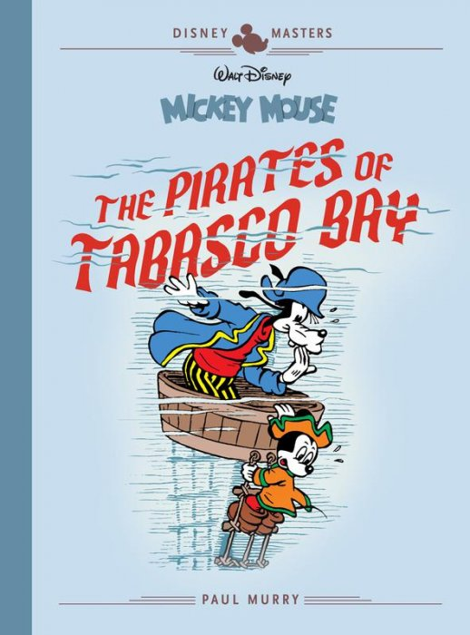 Disney Masters Vol.7 - Mickey Mouse - The Pirates of Tabasco Bay