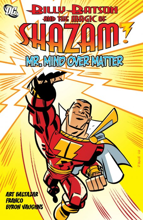 Billy Batson and the Magic of Shazam - Mr. Mind Over Matter #1