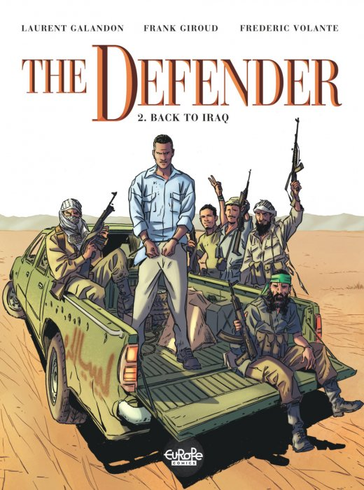 The Defender #2 - Back to Iraq