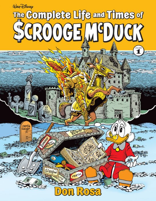 The Complete Life and Times of Scrooge McDuck Vol.1