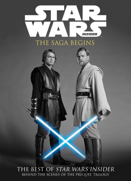 The Best of Star Wars Insider Vol.8 - The Saga Begins