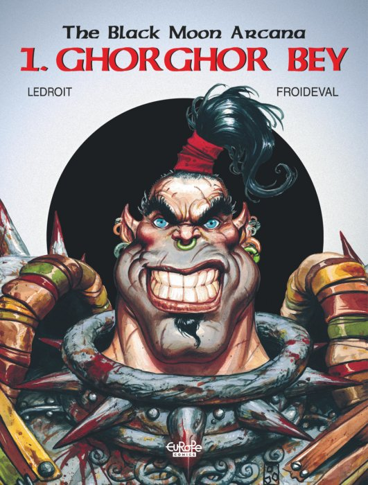 The Black Moon Arcana #1 - Ghorghor Bey