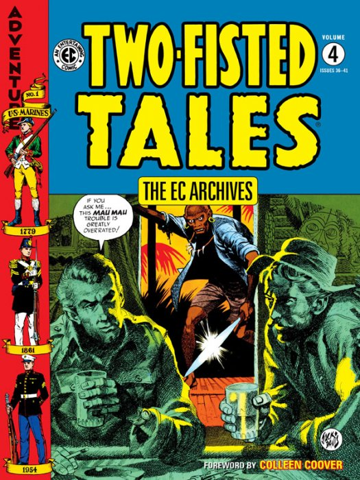 The EC Archives - Two-Fisted Tales Vol.4