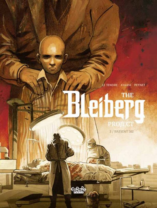 The Bleiberg Project #3 - Patient 302
