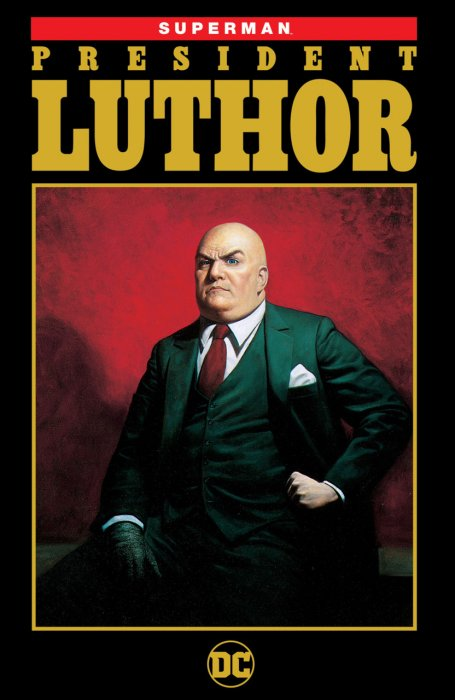 Superman - President Luthor #1 - TPB