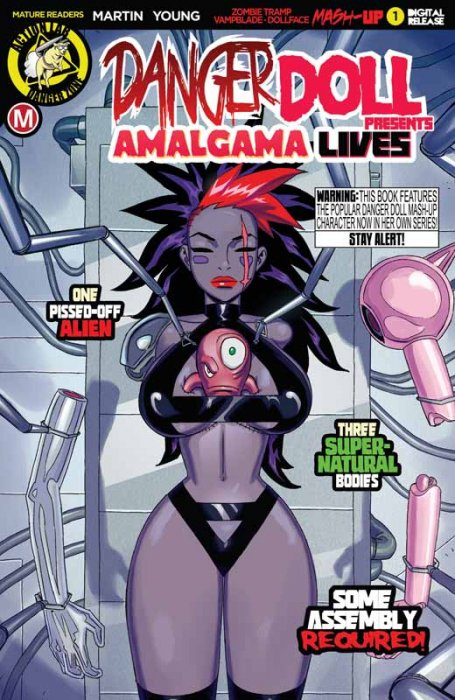 Danger Doll Squad Presents - Amalgama Lives! #1