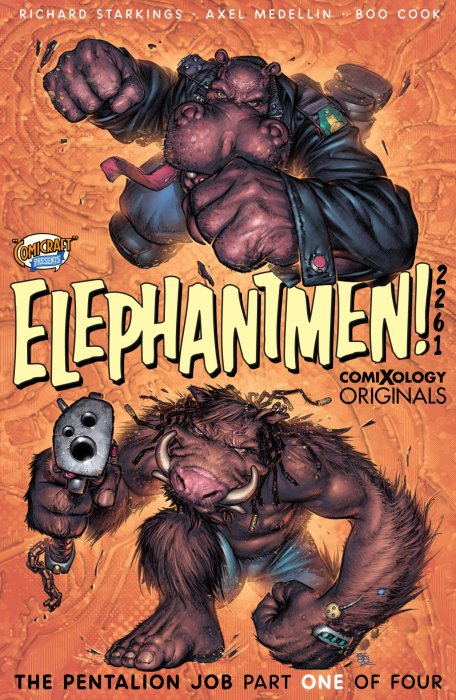 Elephantmen 2261 - The Pentalion Job #1
