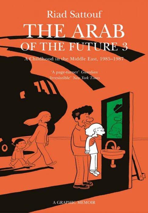 The Arab of the Future - A Graphic Memoir #3