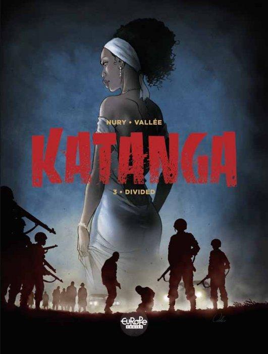 Katanga #3 - Divided
