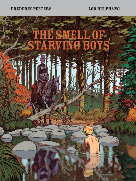 The Smell of Starving Boys #1 - GN