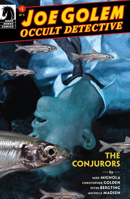 Joe Golem - The Conjurors #1