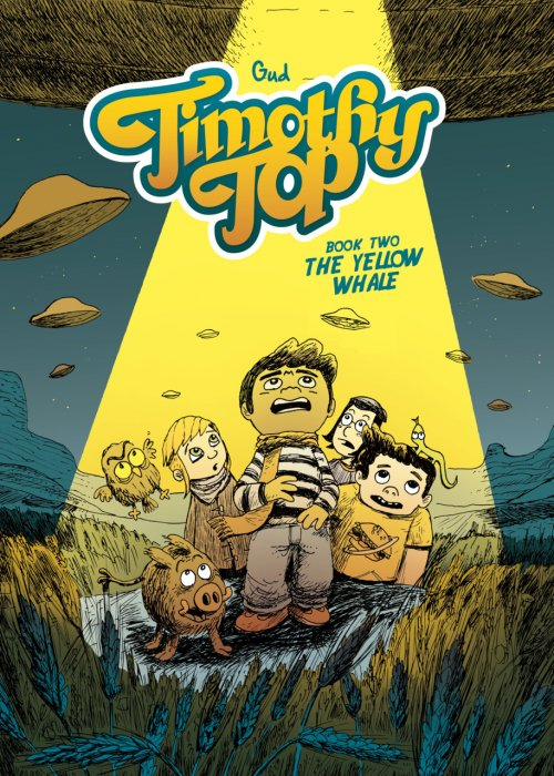 Timothy Top Book 2 - The Yellow Whale