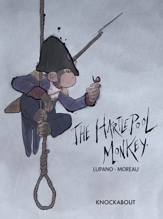The Hartlepool Monkey #1 - HC