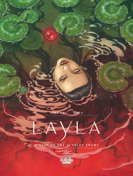 Layla - A Tale of the Scarlet Swamp #1